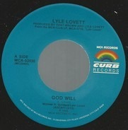 Lyle Lovett - God Will / An Acceptable Level Of Ecstasy (The Wedding Song)