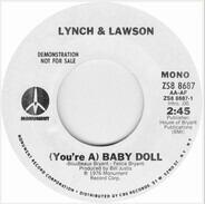 Lynch & Lawson - (You're A) Baby Doll