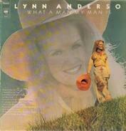 Lynn Anderson - What a Man My Man Is