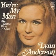 Lynn Anderson - You're My Man
