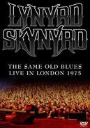 Lynyrd Skynyrd - The Same Old Blues - Live In London 1975