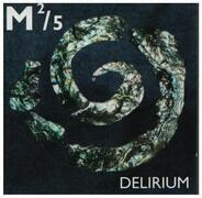 M ²/5 - Delirium