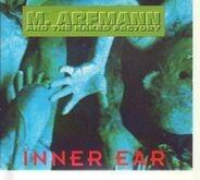 M. Arfmann & The Naked Factory - Inner Ear
