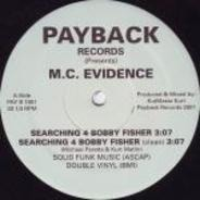 M.C. Evidence - Searching 4 Bobby Fisher