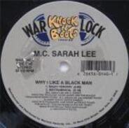 M.C. Sarah Lee - Why I Like a Black Man