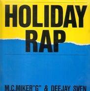 M.C.Miker 'G' & Deejay Sven - Holiday Rap
