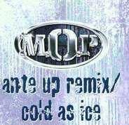 M.O.P. - Ante Up (Remix) / Cold As Ice