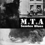 M.T.A. - Semtex Blues