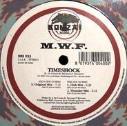 M.W.F. - Timeshock