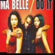 Ma Belle - Do It