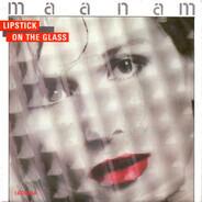 Maanam - Lipstick On The Glass