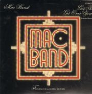 Mac Band Featuring The McCampbell Brothers - Got To Get Over You