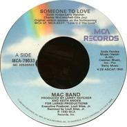 Mac Band Featuring The McCampbell Brothers - Someone To Love