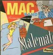 Mac Band Featuring The McCampbell Brothers - Stalemate