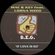 Mac & Key - If Love Is So