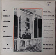 Mac Odell - Mac Odell's Austin, Texas Git Together