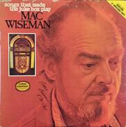 Mac Wiseman - Songs That Made The Juke Box Play