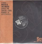 Maceo & The Macks - Cross The Tracks / Soul Power '74