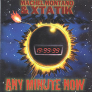Machel Montano & Xtatik - Any Minute Now