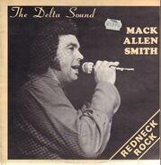 Mack Allen Smith - The Delta Sound
