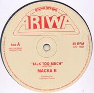 Macka B - Talk Too Much / Salute