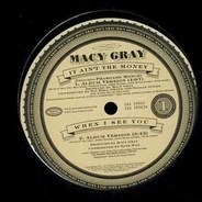 Macy Gray - It Ain't The Money