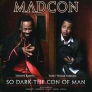 Madcon - So Dark the Con of Man