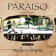 Madera Limpia - Paraiso (Soundtrack)