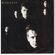 Madness - Yesterday's Men
