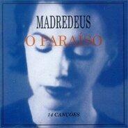 Madredeus - O Paraiso