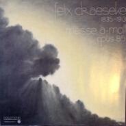 Felix Draeseke - Felix Draeseke 1835-1913 Messe a-Moll Opus 85