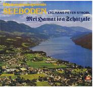 Männergesangsverein Seeboden , Hans Peter Strobl - Mei Hamat Is A Schatzale