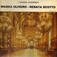 Magda Olivero, Renata Scotto - I Gradni Interpreti