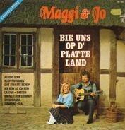 Maggi & Jo - Bie Uns Op D' Platte Land