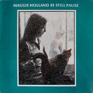 Maggie Holland - Still Pause