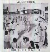 Magic Trick - Ruler of the Night