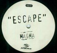 Magma - Escape