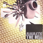 Magmatic - The Bell