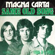 Magna Carta - Same Old Song