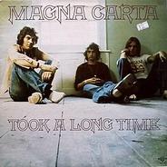 Magna Carta - Took a Long Time