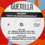 Magnit - White Island / Evening Bells