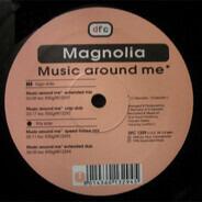 Magnolia - Music Around Me