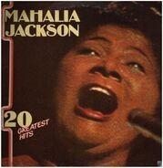 Mahalia Jackson - 20 Greatest Hits