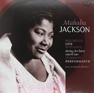 Mahalia Jackson - Recorded Live In Europe..