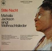 Mahalia Jackson - Stille Nacht - Mahalia Jackson Singt Weihnachtslieder