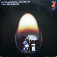 Mahavishnu Orchestra / John McLaughlin - The Mahavishnu Orchestra - John McLaughlin