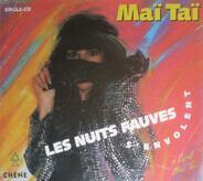Maï Taï - Les Nuits Fauves S'Envolent