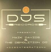 Maik Davids & The Demolition DJ - Disintegration