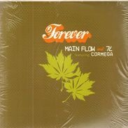 Main Flow & 7L - Forever / Hustle Flow