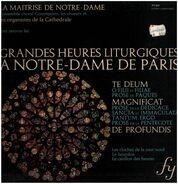 Maîtrise De Notre-Dame De Paris , Pierre Cochereau - Grandes Heures Liturgiques A Notre-Dame De Paris